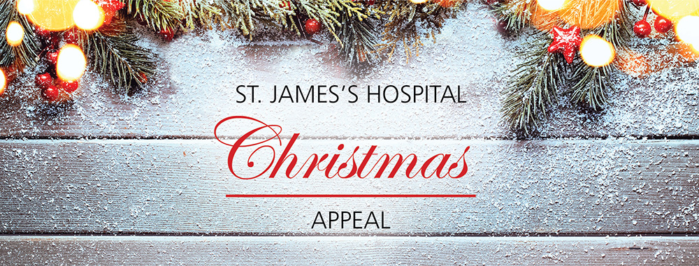 St. James's Hospital Christmas appeal