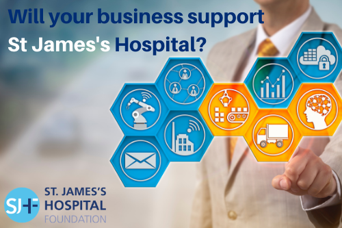 Will your business support St James's Hospital_